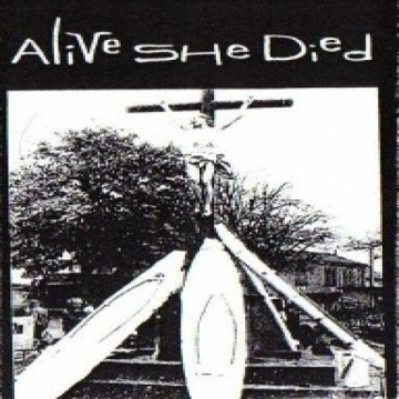 Alive She Died - The First Night