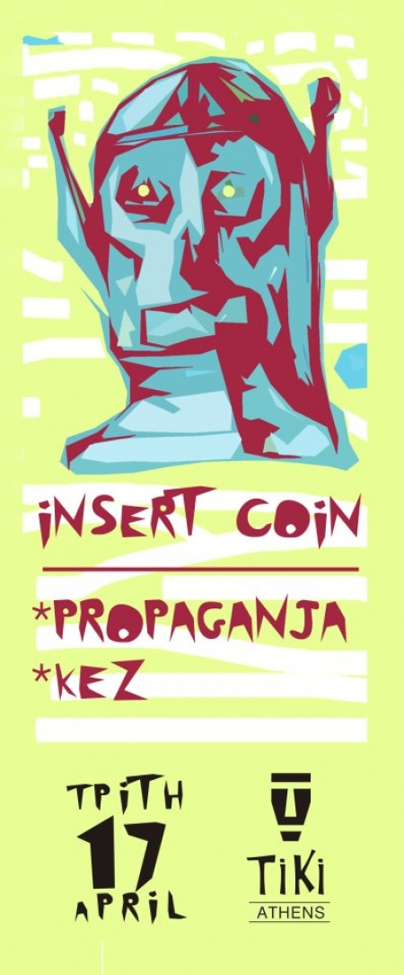 Insert Coin hit again @ Tiki Athens 17/4 (DJ set)